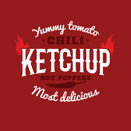 old style lettering: Isolated spicy ketchup vector . Natural product retro style emblem. White and vinous color sticker. Chili peppers sauce . Old school style sticker. Modern font. Vintage design.