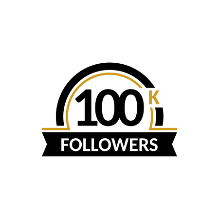 one hundred and ten: 100000 followers and friends, 100K anniversary congratulations design banner template. Black and gold vector illustration