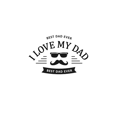 macho: I love my dad. Happy Father s Day Design. Black color vintage style Father logo on light grunge background. Vector illustration.