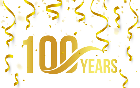Isolated golden color number 100 with word years icon on white background with falling gold confetti and ribbons, 100th birthday anniversary greeting logo, card element, vector illustration