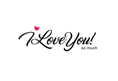 I love you so much beautiful lettering, text with small red heart. Valentine card for the holy valentines day, love symbol