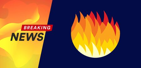Forest fires. Breaking news headline banner template. Flat fire  template. Isolated vector illustration on blue background.