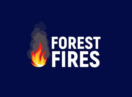 Forest fires. Bonfire with text, flat template. Isolated vector illustration on white background.