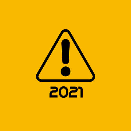 Attention sign, Exclamation point with 2021 numbers, isolated icon on yellow background for calendar. Happy New Year message.