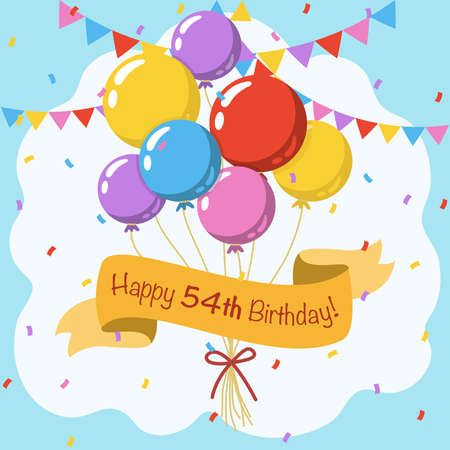Happy 54th birthday, colorful vector illustration greeting card with balloons, ribbon, confetti and garlands decoration