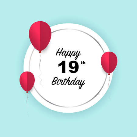 Happy 19th birthday, vector illustration greeting silver round banner card with red papercut balloons