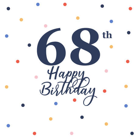Happy 68th birthday, vector illustration greeting card with colorful confetti decorations