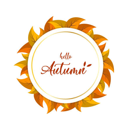 White and gold round banner with cartoon leaves. Hello Autumn lettering, vector illustration.