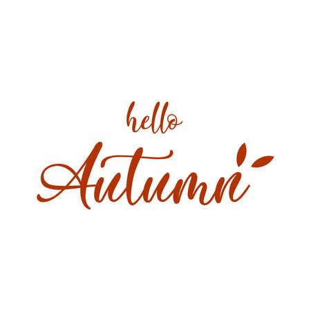 Hello Autumn lettering  on white background, vector illustration.
