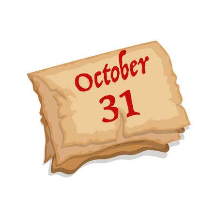 Cartoon old paper spooky calendar October 31st, vector illustration for Halloween holiday