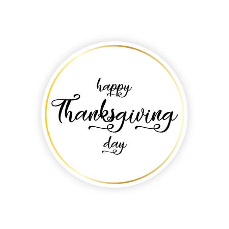Happy Thanksgiving day lettering on round banner. Vector illustration.