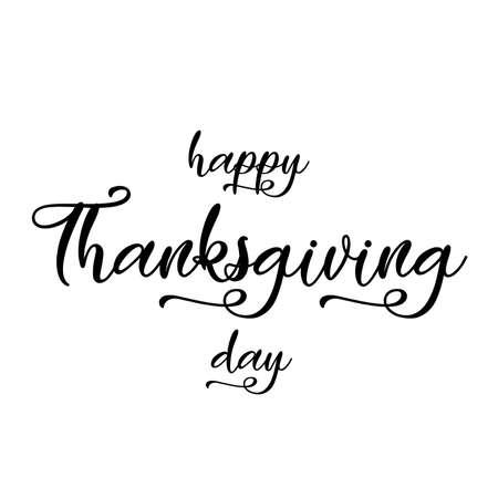 Happy Thanksgiving day lettering. Vector illustration.