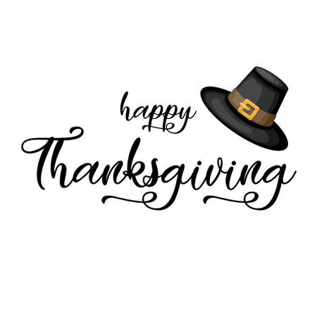 Happy Thanksgiving lettering with Pilgrim hat. Vector illustration.