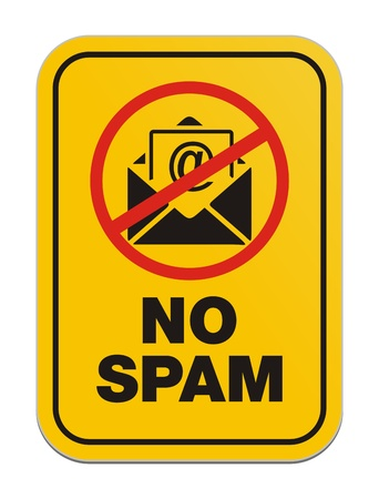 unsolicited: no spam - yellow sign