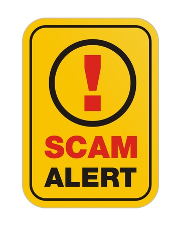 scam: scam alert yellow sign