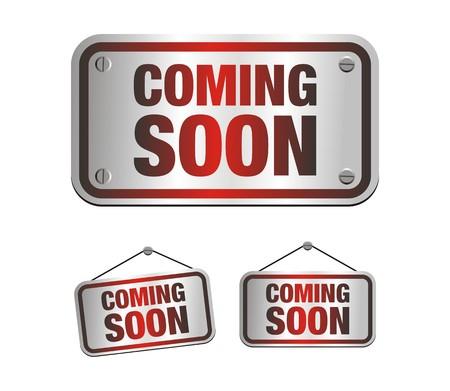 coming soon signs