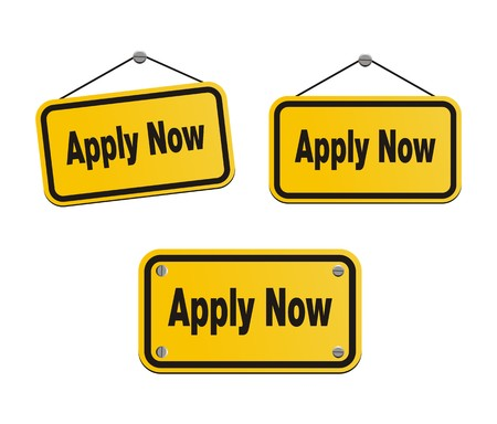 became: apply now - yellow signs