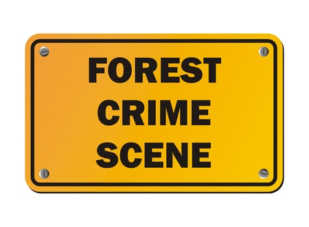 crime scene: forest crime scene - protest signs Illustration