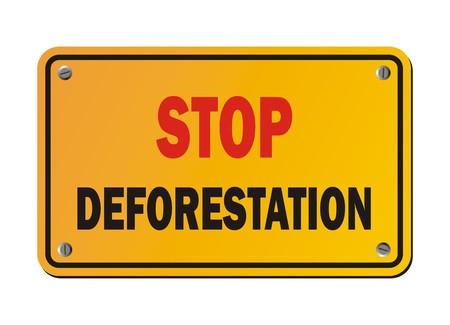 deforestacion: detener la deforestaci�n - muestras de la protesta Vectores