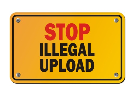 stop piracy: stop illegal upload - warning sign Illustration