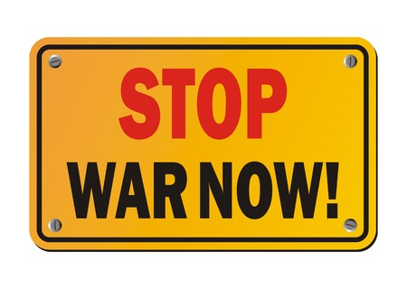 no nuclear: stop war now - yellow sign