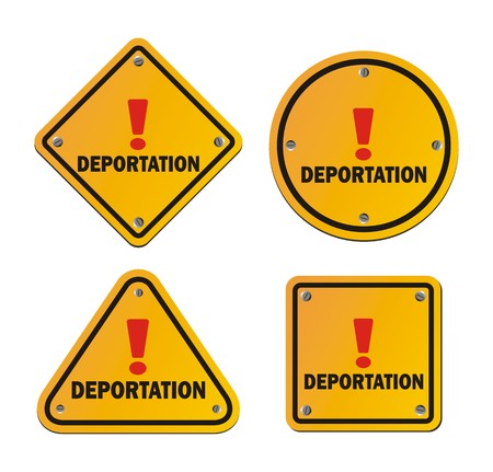 warning signs: deportation - warning signs