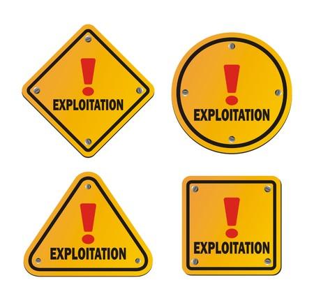 oppression: explotation - yellow sign