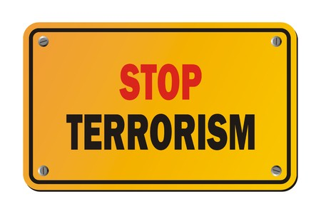 terrorism: stop terrorism - warning sign Illustration
