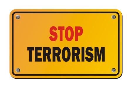 warning against a white background: stop terrorism - warning sign Illustration