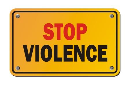 stop violence - warning sign