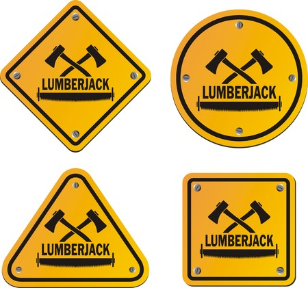 lumberjack: lumberjack yellow signs