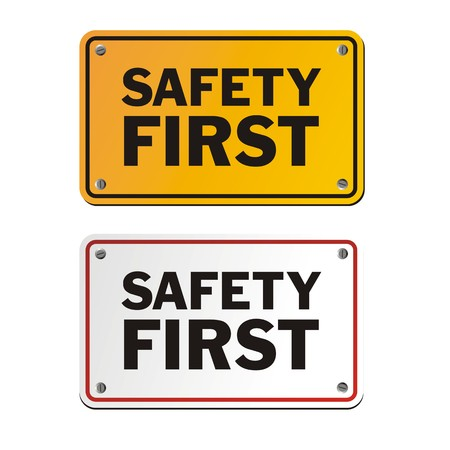 safety first: safety first signs