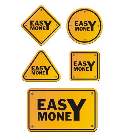 easy money: easy money signs Illustration