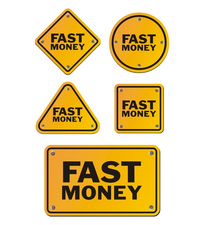 make money fast: fast money signs