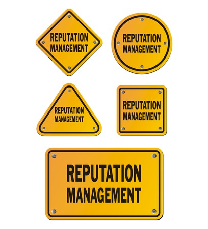 reputation: reputation management yellow signs