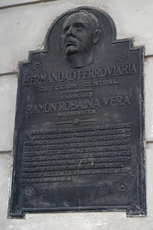 plaque: Railroad Workers Brotherhood or Fraternity central headquarters historic plaque. The plaque reads: in Memory of  Ramon Robaina Vera
