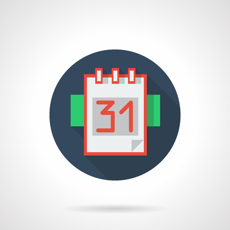 page long: Reminder button, organizer. Calendar page with 31 day red color. Event management. Office supplies. Blue round flat vector icon with long shadow. Element for web design, business, mobile app.