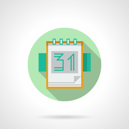 31th: Calendar or organizer. Date 31th. Page with green line date. Meetings, time management, events. Green round flat vector icon with long shadow. Element for web design, business, mobile app. Illustration