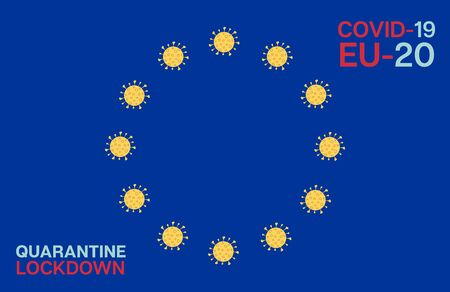 Coronavirus EU Flag Cartoon nCoV 19 Vector Banner. COVID-19 Prevention Infographic. Coronavirus EU Flag Quarantine Poster. Virus Protection Survived Flat Cartoon. Corona Virus Social Distance Banner