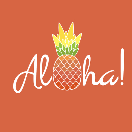 Pineapple with leaf and lettering Aloha. Exotic fruit from tropical America. Typography, t-shirt graphics, poster, banner, textile, apparel, greeting card. Vector