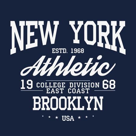 Tipografía de Nueva York, Brooklyn, insignia para la impresión de camisetas. Gráficos de camiseta de estilo universitario. Vector Foto de archivo - 87350237