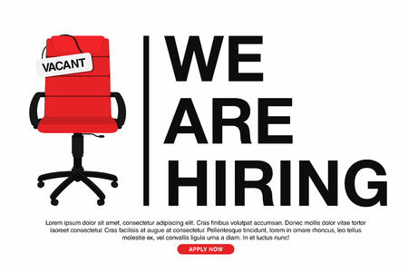 Business hiring and recruiting concept. We are hiring, banner concept, vacant position. Empty office chair with vacant sign isolated on white background. Vector Ilustrace