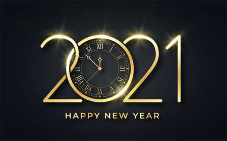 Happy New Year 2021. Happy New Year background. Golden text with clock and stylized 2021 number. Luxury golden text for greeting card, banner and postcard. Vector