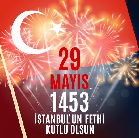 29 maggio Day of Istanbulun Fethi Kutlu Olsun con traduzione: 29 may Day is Happy Conquest of Istanbul. Cartolina d'auguri di festa turca. Illustrazione vettoriale