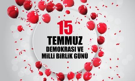 15 July, Happy Holidays Democracy Republic of Turkey (Turkish Speak: 15 temmuz demokrasi ve milli birlik gunu). Vector Illustration Ilustração