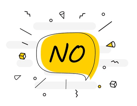 No Banner poster and sticker concept speech bubble message. Vector Illustration EPS10 Illustration
