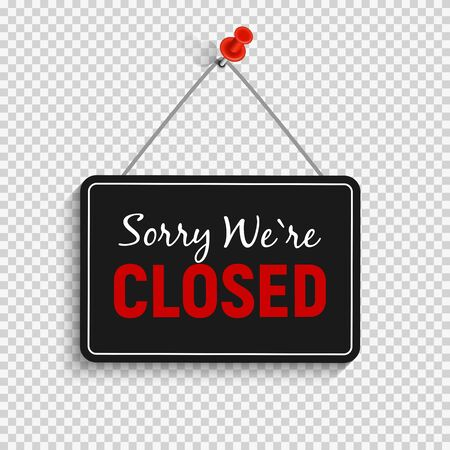Sorry We are Closed Sign Vector Illustration