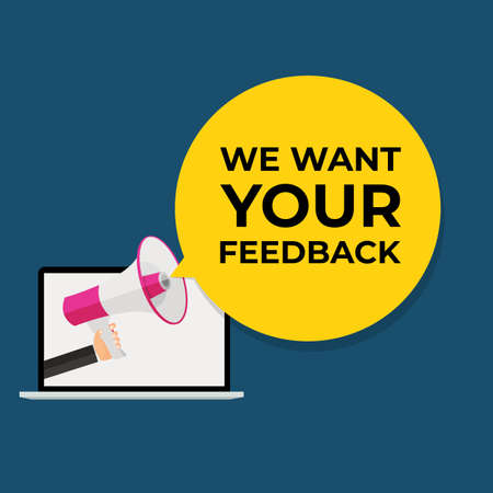 We Want Your Feedback Background. Hand with Megaphone and Speech Bubble Vector Illustration Stock Illustratie