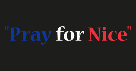 terror: Phrase Pray for Nice written on black background in colors of France flag.World support for Nice. Nice terror attack on 14 July 2016. Pray for France. Victims of terror. Vector illustration.