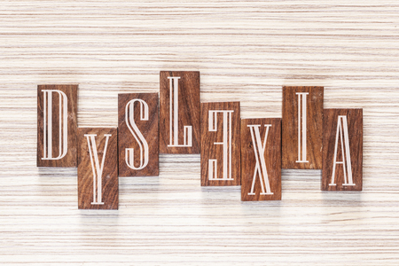 dyslexic: Word Dyslexia formed with wooden tiles